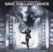 Save The Last Dance Music From The Motion Picture