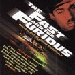 The Fast And The Furious Music From The Motion Picture
