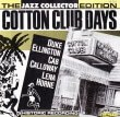 The Jazz Collector Edition Cotton Club Days
