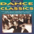 Lets Dance Again To The Classics Diverse Artiesten