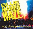 Blue Manner Haze By Any Means  Tracks Cd Maxi Single