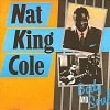 Nat King Cole Body And Soul