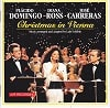 Placido Domingo Diana Ross José Carreras Christmas In Vienna