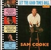 Sam Cooke Let The Good Times Roll Best Of