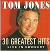 Tom Jones  Greatest Hits Live In Concert