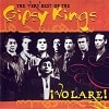 Gipsy Kings - ¡Volare! - The Very Best Of The Gipsy Kings
