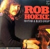 Rob Hoeke The Rob Hoeke Rhythm & Blues Group