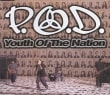 P.O.D. - Youth Of The Nation (1 Track Cd-Maxi-Single)