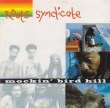Roots Syndicate - Mockin' Bird Hill (2 Tracks Cd-Single)