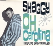 Shaggy - Oh Carolina (4 Tracks Cd-Maxi-Single)