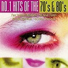 No.1 Hits Of The 70's & 80's - Diverse Artiesten