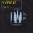 Supercar - Tonite