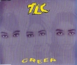 TLC - Creep