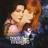 Practicel Magic - Music From The Motion Picture
