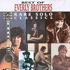 Everly Brothers - Best Of Everly Brothers - Rare Solo Classics