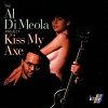 Al Di Meola - Kiss My Axe