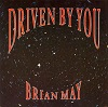 Brian May - Driven By You (3 Tracks Cd-Maxi-Single)