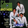 Gibson Brothers - Hits