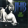 Jeff Healey Band (The) - The Very Best Of