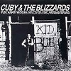Cuby + Blizzards - Kid Blue