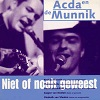 Acda en de Munnik - Niet Of Nooit Geweest (2 Tracks Cd-Single)