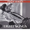 Philip Morris - Light Songs - Diverse Artiesten