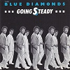 Blue Diamonds (The) - Going Steady