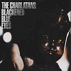 Charlatans (The) - Blackened Blue Eyes (1 Track Cd-Single)