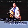 Roger Whittaker - Ultimative Hits - Best Of Roger Whittaker
