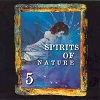 Spirits Of Nature 5 - Diverse Artiesten
