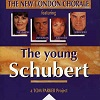 New London Chorale (The) - The Young Schubert