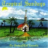 The Ports Of Call Ensemble - Tropical Sundays