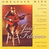 José Feliciano - Greatest Hits