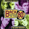 Back To The 80's - The Long Versions - Diverse Artiesten