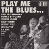 Play Me The Blues... The Legendary Blues Singers - Diverse Artiesten